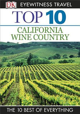 DK Eyewitness Top 10 California Wine Country PDF