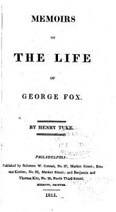 Memoirs of the life of George Fox