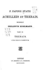 P. Papinii Statii Achilleis et Thebais