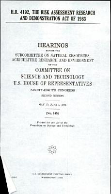 H R  4192  the Risk Assessment Research and Demonstration Act of 1983 PDF