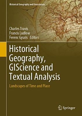 Historical Geography  GIScience and Textual Analysis