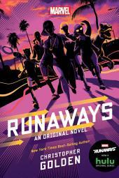 Runaways: An Original Novel