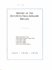 History of the Fifty-fifth Field Artillery Brigade ... 1917, 1918, 1919