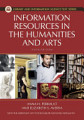 Information Resources in the Humanities and the Arts  6th Edition