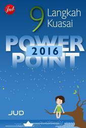 9 Langkah Kuasai Powerpoint 2016