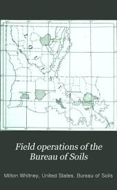 Field Operations of the Bureau of Soils: Volume 5