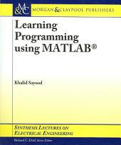 Learning Programming Using MATLAB