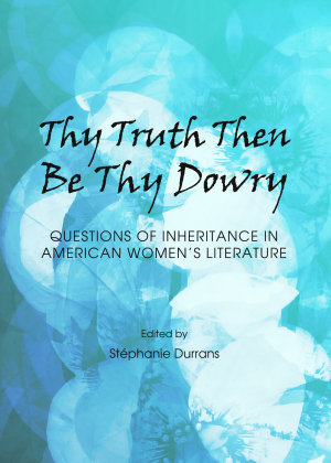 Thy Truth Then Be Thy Dowry PDF