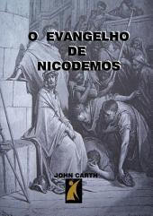 O Evangelho De Nicodemos