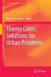 Theme Cities Solutions For Urban Problems Book PDF