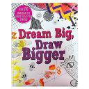 Dream Big Draw Bigger Book PDF
