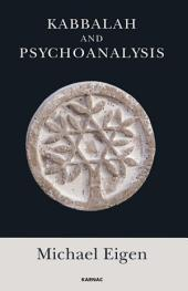 Kabbalah and Psychoanalysis