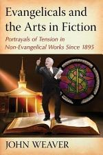Evangelicals and the Arts in Fiction