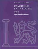 Cambridge Latin Course Unit 4 Omnibus Workbook North American edition
