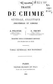 Traité de chimie générale, analytique, industrielle et agricole: Table générale des matières
