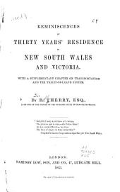 Reminiscences of Thirty Years' Residence in New South Wales and Victoria: With a Supplementary Chapter on Transportation and the Ticket-of-leave System