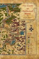 The Castle of Blackwood Moors