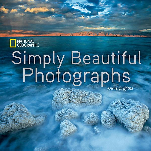Download National Geographic Simply Beautiful Photographs Book