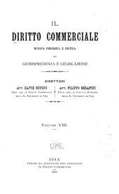 Il Diritto commerciale e la parte generale delle obbligazioni ...: rivista mensile critica di dottrina, legislazione e giurisprudenza, Volume 8