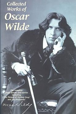 Collected Works of Oscar Wilde PDF