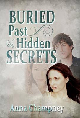 Buried Past  Hidden Secrets