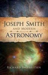 Joseph Smith and Modern Astronomy