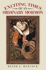 Exciting Times of an Ordinary Mormon