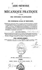 Aide-mémoire de mécanique pratique: à l'usage des officiers d'artillerie et des ingénieurs civils et militaires