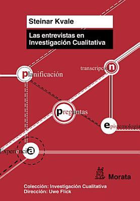 Las Entrevistas En Investigaci N Cualitativa