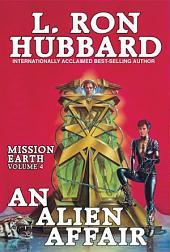 An Alien Affair: Mission Earth