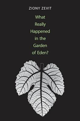 What Really Happened in the Garden of Eden  PDF