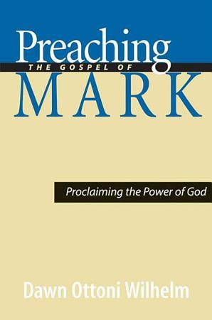 Preaching the Gospel of Mark PDF