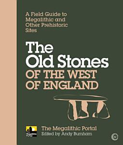 The Old Stones of the West of England PDF