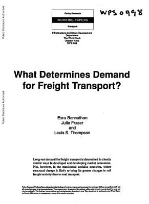 What Determines Demand for Freight Transport?