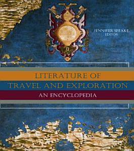 Literature of Travel and Exploration PDF