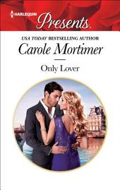 Only Lover: A Blackmail Romance