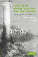 Landscape and Ideology in American Renaissance Literature PDF