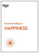 Happiness  HBR Emotional Intelligence Series