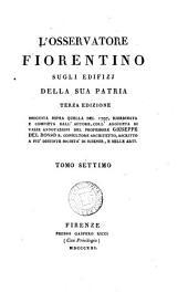 L'Osservatore fiorentino sugli edifizi della sua patria. del Rosso: Volumi 7-8