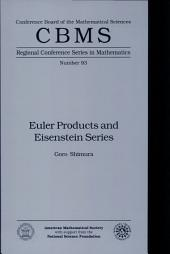 Euler Products and Eisenstein Series: Issue 93