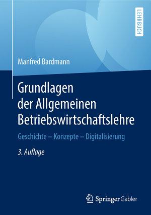 Grundlagen der Allgemeinen Betriebswirtschaftslehre PDF