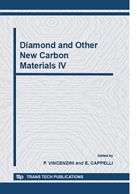 Diamond and Other New Carbon Materials IV