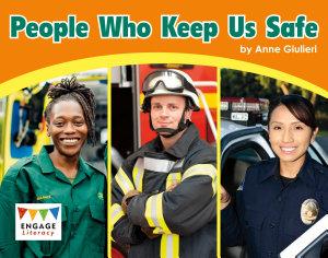 People Who Keep Us Safe