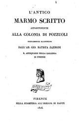 L' antico marmo scritto appartenente alla colonia di Pozzuoli nuovamente illustrato