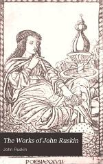 The Works of John Ruskin: Ariadne Florentina