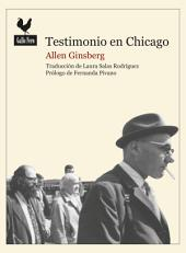 Testimonio en Chicago: Documento histórico