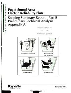 Puget Sound Area Electric Reliability Plan D  Preliminary Technical Analysis DappA  Local Generation Evaluation DappB  Economic and Technical Evaluation DappC  Conservation  Load Management and Fuel Switching Analysis DappD  Transmission Reinforcement Analysis DappE  Environmental Analysis DappF  Supplemental Environmental Analysis  New Substation PDF