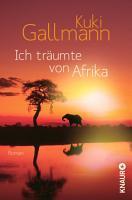 Ich tr  umte von Afrika PDF