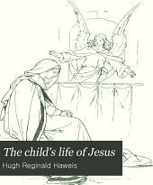 The Child's Life of Jesus