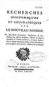 Recherches historiques et géographiques sur le nouveau monde